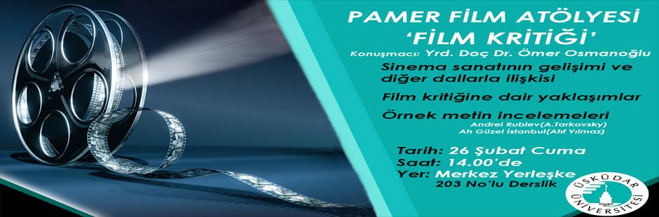 PAMER Film Atölyesi- Film Kritiği