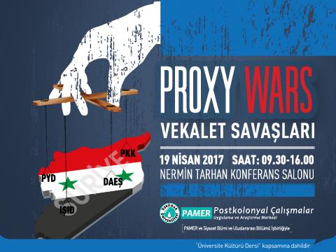 Proxy Wars Etkinlik